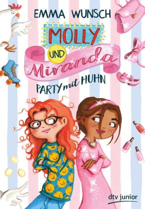 Molly und Miranda - Party mit Huhn