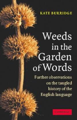 Weeds in the Garden of Words