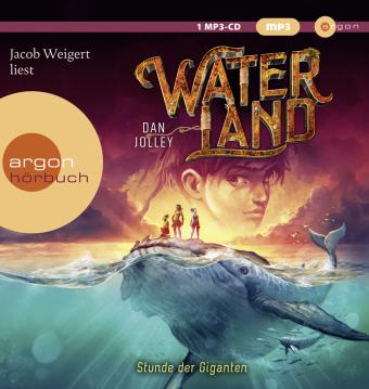 Waterland - Stunde der Giganten, 1 Audio-CD, MP3