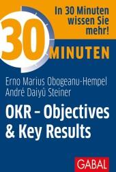 30 Minuten OKR - Objectives & Key Results