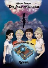 Die Jagd nach dem geheimnisvollen Kodex - Jugendbuch ab 14 Jahren