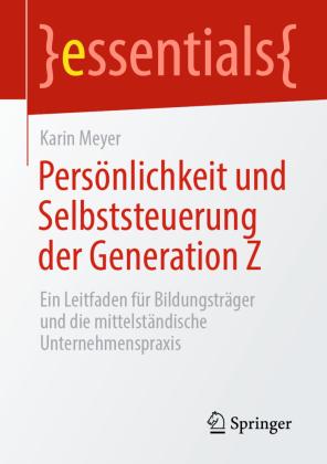 Persönlichkeit und Selbststeuerung der Generation Z