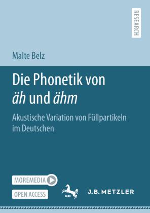 Belz, Malte: Die Phonetik von äh und ähm