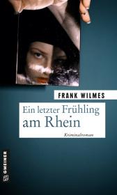 Ein letzter Frühling am Rhein
