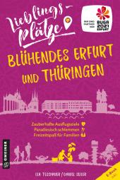 Lieblingsplätze Blühendes Erfurt und Thüringen Cover