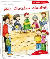 Was Christen glauben den Kindern erklärt Cover