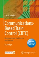 Communications-Based Train Control (CBTC), m. 1 Buch, m. 1 E-Book