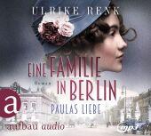 Eine Familie in Berlin - Paulas Liebe, 2 Audio-CD, MP3 Cover
