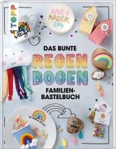 Das bunte Regenbogen Familien-Bastelbuch Cover