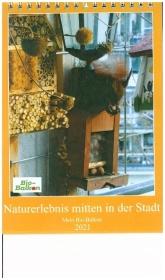 Mein Bio-Balkon: Naturerlebnis mitten in der Stadt (Tischkalender 2021 DIN A5 hoch)