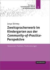 Zweitspracherwerb im Kindergarten aus der Community-of-Practice-Perspektive
