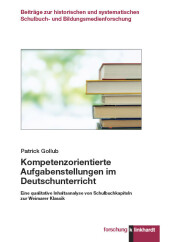 Kompetenzorientierte Aufgabenstellungen im Deutschunterricht
