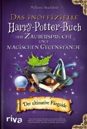 Das inoffizielle Harry-Potter-Buch der Zaubersprüche und magischen Gegenstände