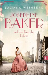 Josephine Baker und der Tanz des Lebens