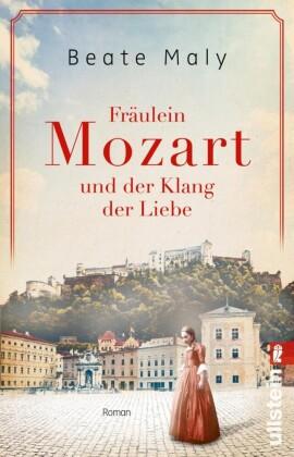 Fräulein Mozart und der Klang der Liebe