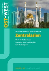 Zentralasien. Zwischen Aufbruch und Stagnation