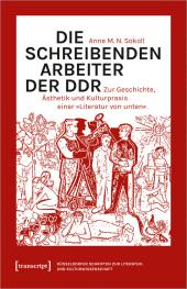Die schreibenden Arbeiter der DDR