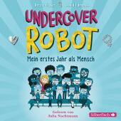 Undercover Robot - Mein erstes Jahr als Mensch, 3 Audio-CD Cover