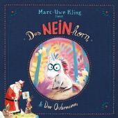 Das NEINhorn; Der Ostermann, 1 Audio-CD
