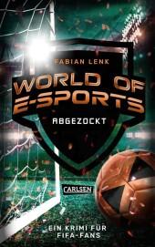 World of E-Sports: Abgezockt