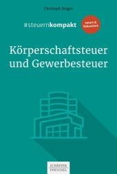 #steuernkompakt Körperschaftsteuer und Gewerbesteuer