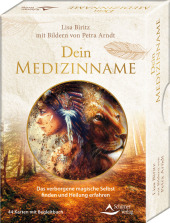 Dein Medizinname - Das verborgene magische Selbst finden und Heilung erfahren