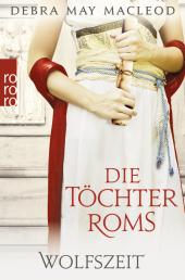 Die Töchter Roms: Wolfszeit