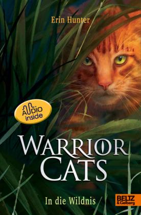 Warrior Cats. Die Prophezeiungen beginnen - In die Wildnis
