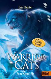 Warrior Cats. Die Prophezeiungen beginnen - Feuer und Eis
