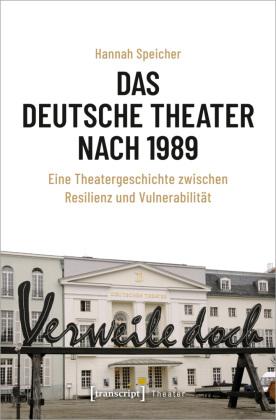 Speicher, Hannah: Das Deutsche Theater nach 1989