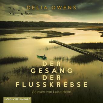 Der Gesang der Flusskrebse, 2 Audio-CD, 2 MP3