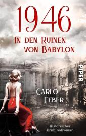 1946: In den Ruinen von Babylon Cover