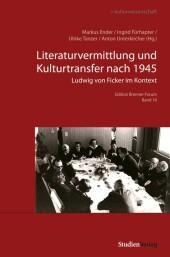 Literaturvermittlung und Kulturtransfer nach 1945