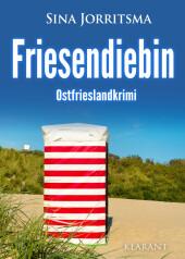 Friesendiebin. Ostfrieslandkrimi