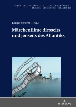Scherer, Ludger: Märchenfilme diesseits und jenseits des Atlantiks.