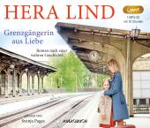 Grenzgängerin aus Liebe, 1 Audio-CD,