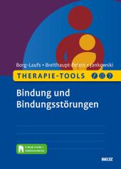 Therapie-Tools Bindung und Bindungsstörungen, m. 1 Buch, m. 1 E-Book