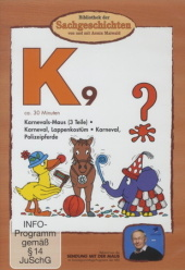 Bibliothek der Sachgeschichten - K9, Karneval, 1 DVD