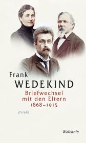 Briefwechsel mit den Eltern (1868-1915)