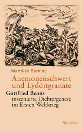 Berning, Matthias: Anemonenschwert und Lydditgranate