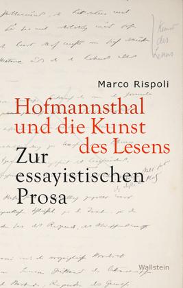 Rispoli, Marco: Hofmannsthal und die Kunst des Lesens