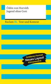 Jugend ohne Gott. Textausgabe mit Kommentar und Materialien
