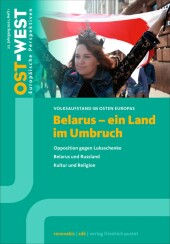 Belarus - ein Land im Umbruch