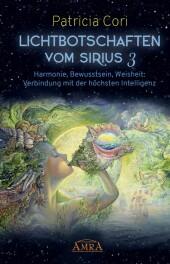 Lichtbotschaften vom Sirius Band 3