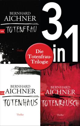 Die Totenfrau-Trilogie (3in1-Bundle):  Totenfrau / Totenhaus / Totenrausch