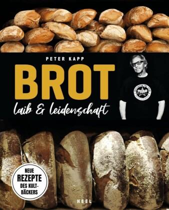 Brot - Laib und Leidenschaft