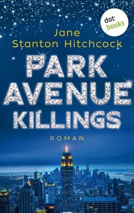 Park Avenue Killings: Eine Mörderin zum Verlieben - Band 1