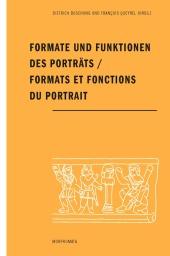 Formate und Funktionen des Porträts / Formats et fonctions du portrait
