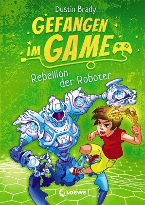Gefangen im Game (Band 3) - Rebellion der Roboter