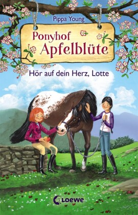Ponyhof Apfelblüte (Band 17) - Hör auf dein Herz, Lotte